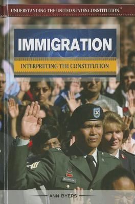 Immigration: Interpreting the Constitution