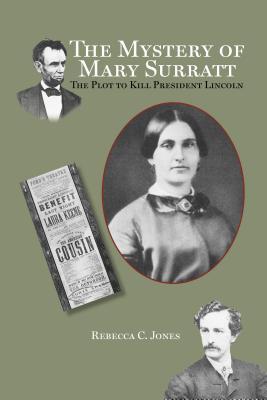 The Mystery of Mary Surratt