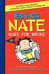 Big Nate Goes for...