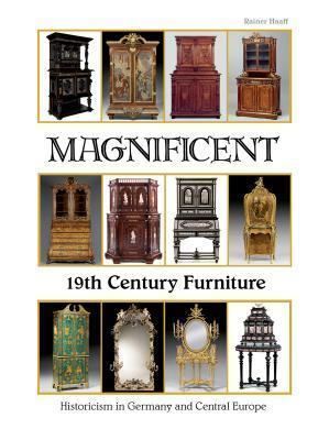Magnificent 19th Century Furniture: Historicism in Germany and Central Europe
