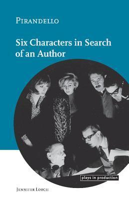 Pirandello: Six Characters in Search of an Author