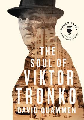The Soul of Viktor Tronko