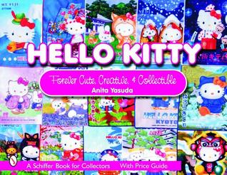 Hello Kitty®: Forever Cute, Creative & Collectible