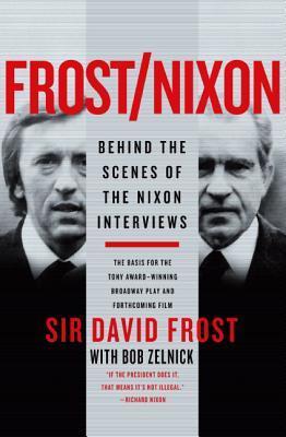 Frost/Nixon by David Frost