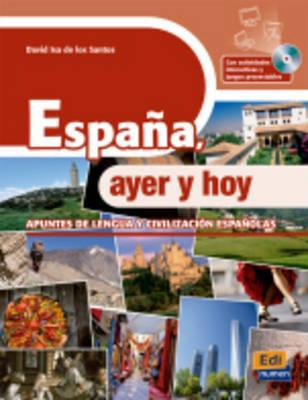Espana Ayer y Hoy - 600 Presentations of Spanish Culture and Language: Book with CD-ROM (in Spanish) par David Isa De Los Santos