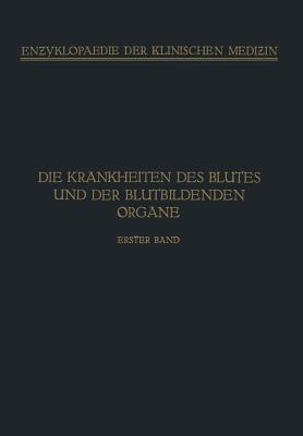 Handbuch Der Krankheiten Des Blutes Und Der Blutbildenden Organe: Spezieller Teil. Haemophilie . Haemoglobinurie Haematoporphyrie