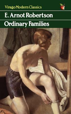 Ordinary Families - E. Arnot Robertson