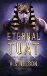 Eternal Tuat (Sekhmet's Guardians, #4)