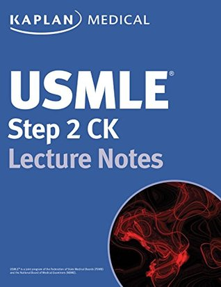 USMLE Step 2 CK Lecture Notes