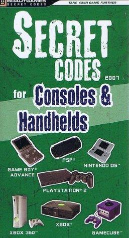 Secret Codes For Consoles & Handhelds 2007