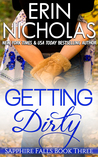 Getting Dirty (Sapphire Falls, #3)