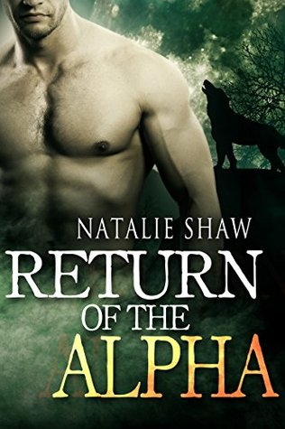 Return of the Alpha (The Craven Trilogy Book 3)
