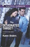 Designated Target by Karen Anders