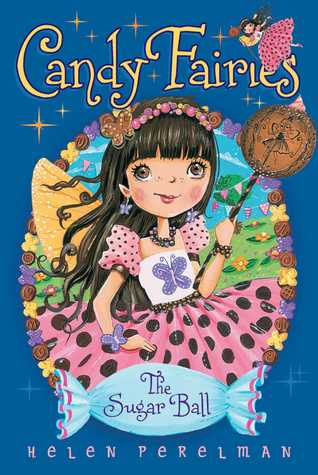 The Sugar Ball (Candy Fairies, #6)