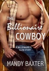 The Billionaire Cowboy (Billionaire's Club: Texas, #1)