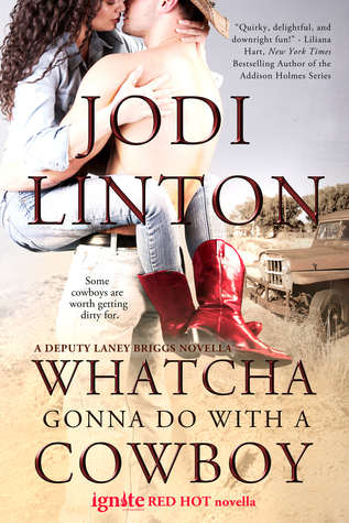 Whatcha Gonna Do With a Cowboy by Jodi Linton