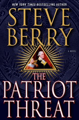 Ebook The Patriot Threat by Steve Berry TXT!