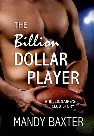 {Review} The Billion Dollar Player by Mandy Baxter