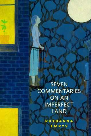 seven-commentaries-on-an-imperfect-land
