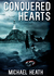 Conquered Hearts by Michael Heath