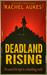 Deadland Rising by Rachel Aukes