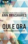 Qui e ora by Ann Brashares