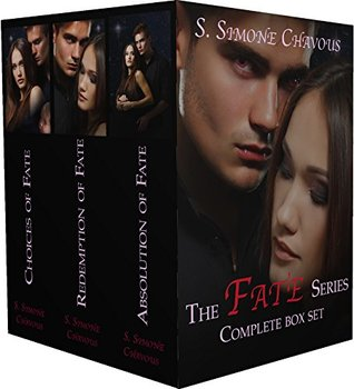 The Fate Series Complete Box Set (Fate, #1-3) by S. Simone Chavous