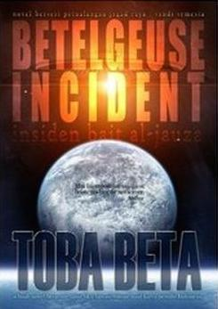 Betelgeuse Incident by Toba Beta