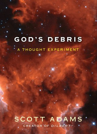 God's Debris: A Thought Experiment