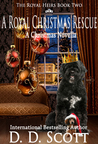 A Royal Christmas Rescue (Royal Heirs #2)