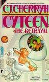 The Betrayal (Cyteen, #1)
