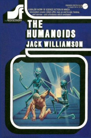 The Humanoids by Jack Williamson
