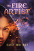 The Fire Artist by Daisy Whitney