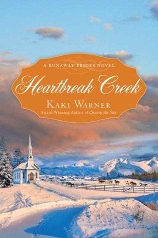 Heartbreak Creek by Kaki Warner