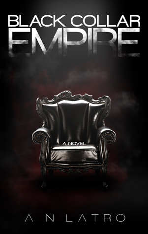 Black Collar Empire (Black Collar, #1)