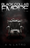 Black Collar Empire (Black Collar, #1)
