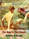 The Dog In The Chapel (The Dog in the Chapel, #1)