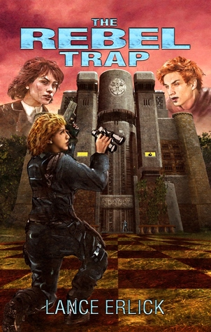 The Rebel Trap (Rebel #2)