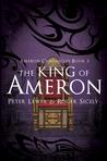 The King of Ameron: Ameron Chronicles Book 3