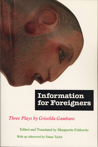 Information for Foreigners by Griselda Gambaro