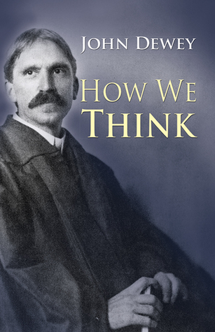 John dewey critical thinking theory Leibniz s New Essays Concerning the Human Understanding