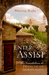 Enter Assisi: An Invitation...