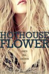 Hothouse Flower by Krista Ritchie