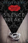 Silence Breaks (The Moments We Stand #1)