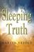 Sleeping Truth by Martin Vesole