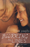 Blurring the Lines by Mia Josephs