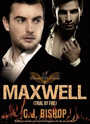 MAXWELL 2: Trial By Fire (Phoenix Club, #14)