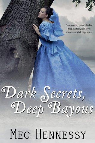 Dark Secrets, Deep Bayous (Secrets of the Bayous, #1)