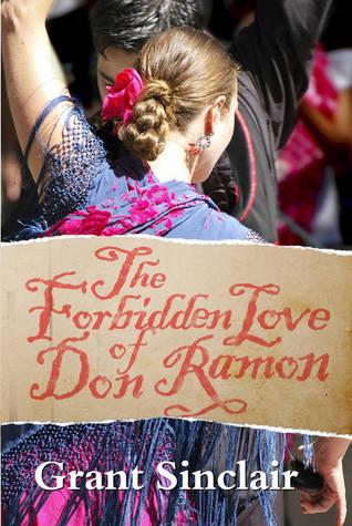 The Forbidden Love of Don Ramon