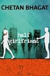 Half Girlfriend by Chetan Bhagat